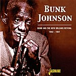 Bunk Johnson Bunk And The New Orleans Revival (1942-1947)