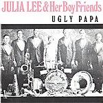 Julia Lee Ugly Papa