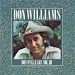 Don Williams Don Williams, Vol III