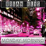 Brian Keys Monday Morning