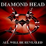 Diamond Head All Will Be Revealed