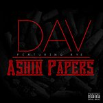 D.A.V. Ashin' Papers (Feat. Rye)