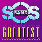 The S.O.S. Band Greatest