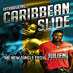 Julien Caribbean Slide