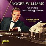 Roger Williams America's Best Selling Pianist- 4 Original Albums 1957 - 1961 & Bonus Tracks