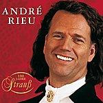 André Rieu 100 Jahre Strauss