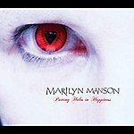 Marilyn Manson Puting Holes In Happiness (International Version)