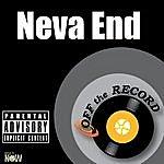 Off The Record Neva End - Single