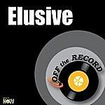 Off The Record Elusive - Single