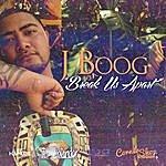 J. Boog Break Us Apart - Single