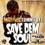 Tommy Lee Save Dem Soul - Ep