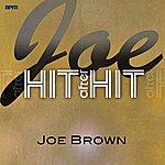 Joe Brown Joe - Hit After Hit
