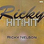 Rick Nelson Ricky - Hit After Hit