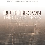 Ruth Brown The Classic Years