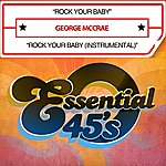 George McCrae Rock Your Baby (Digital 45)