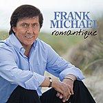 Frank Michael Romantique (Edition Collector)
