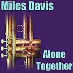 Miles Davis Alone Together
