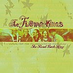 The Flower Kings The Road Back Home: The Best Of The Flower Kings