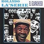 Rolando Laserie El Guapachoso