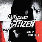 Brian Tyler Law Abiding Citizen