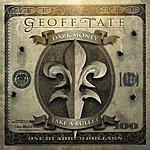 Geoff Tate Dark Money/Take A Bullet - Single