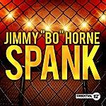 Jimmy 'Bo' Horne Spank