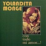 Yolandita Monge Con Todo Mi Amor...!