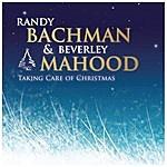 Randy Bachman Takin' Care Of Christmas