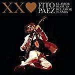 Fito Páez El Amor Después Del Amor 20 Años