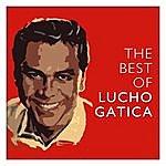 Lucho Gatica The Best Of Lucho Gatica