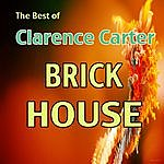 Clarence Carter The Best Of Clarence Carter: Brick House