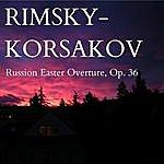 Arturo Basile Rimsky-Korsakov: Russian Easter Overture, Op. 36