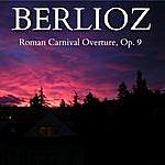 Arturo Basile Berlioz - Roman Carnival Overture, Op. 9