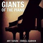 Art Tatum Giants Of The Piano: Art Tatum & Erroll Garner