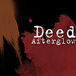 The Deed Afterglow