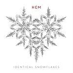 Hem Identical Snowflakes