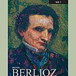 Sir Alexander Gibson Berlioz, Vol. 1