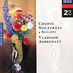 Vladimir Ashkenazy Chopin: Nocturnes; Four Ballades (2 Cds)