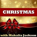 Mahalia Jackson Christmas With Mahalia