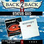 Status Quo If You Can't Stand The Heat / 1982