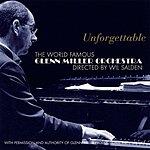 The Glenn Miller Orchestra Unforgettable