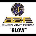 Alien Ant Farm Glow (International Version)