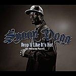 Snoop Dogg Drop It Like It's Hot (International Version)