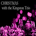 The Kingston Trio Christmas With The Kingston Trio