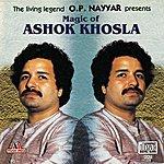 Ashok Khosla Magic Of Ashok Khosla