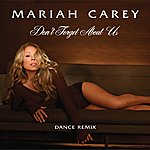 Mariah Carey Don't Forget About Us (Ralphi Rosario And Craig Martini Vocal)