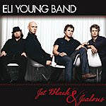 Eli Young Band Jet Black And Jealous