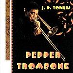 J.P. Torres Pepper Trombone