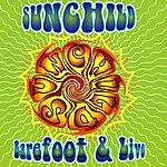 Sunchild Barefoot & Live