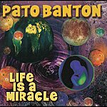 Pato Banton Life Is A Miracle